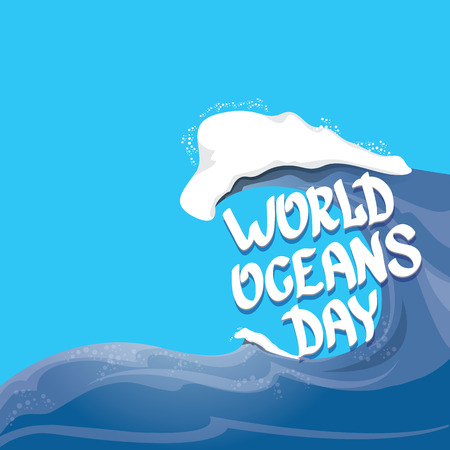 the oceans: World Oceans Day vector background. wolds ocean day calligraphic text. Huge wave background