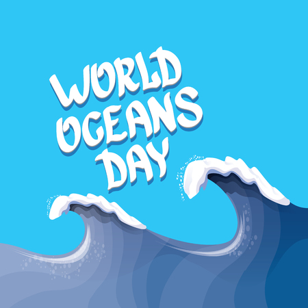 World Oceans Day vector background. wolds ocean day calligraphic text. Huge wave background