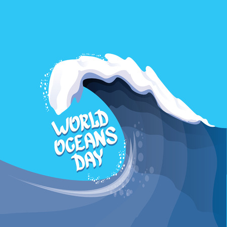 oceans: World Oceans Day vector background. wolds ocean day calligraphic text. Huge wave background