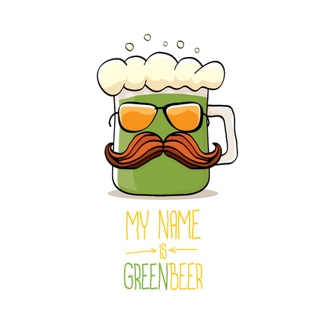 Vector cartoon funky green beer glass character with isolated on white background. Vector beer label or poster design template. My name is green beer or happy St. Patricks day concept illustration.