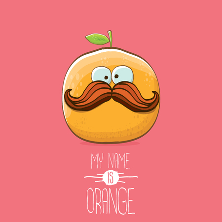 Funny vector cartoon cute orange character isolated on pink background. My name is orange vector concept. Super funky citrus fruit summer food character. Illustration