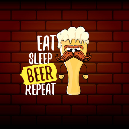 Eat sleep beer repeat vector concept illustration or summer poster. vector funky beer character with funny slogan for print on tee. International beer day label Vettoriali