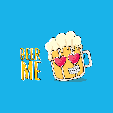 BEER ME vector concept illustration or summer poster. vector funky beer character with funny slogan for print on tee. International beer day or octoberfest label with slogan Illustration