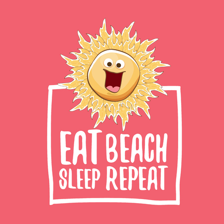 Eat sleep beach repeat vector concept illustration or summer poster. vector funky sun character with funny slogan for print on tee. summer party fun label or icon on pink background Illustration