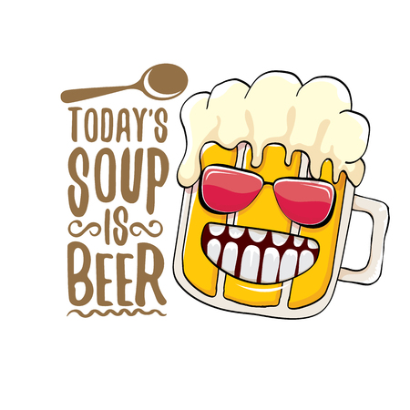 Today s soup is beer vector bar menu concept illustration or summer poster. vector funky beer character with funny slogan for print on tee. International beer day or octoberfest label Stock fotó