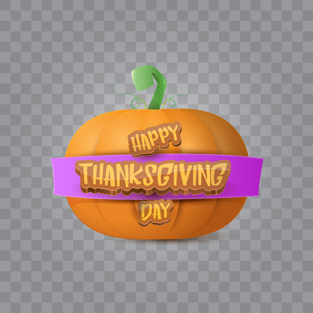 Happy thanksgiving day creative greeting card or icon with big realistic orange vector pumkin and greeting calligraphic text isolated on transparent layout. Cartoon thanksgiving day poster or banner Illustration