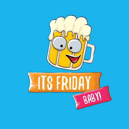 Its friday baby vector cartoon illustration with funky beer character isolated on blue background. happy friday vector background