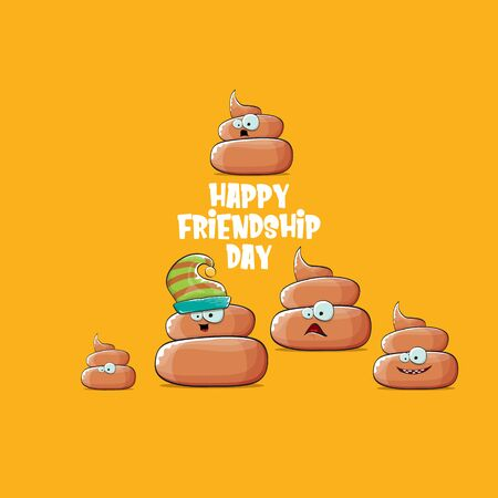 Happy friendship day greeting card with vector funny cartoon poo friends characters isolated on orange background. Best friends concept
