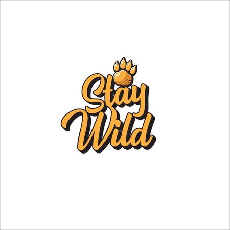 stay wild slogan text isolated on white background. vector retro stay wild print