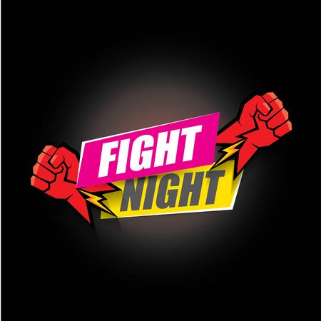 Fight night vector modern poster with text and strong fist. mma, wrestling or fight club emblem design template. fight label isolated on black background