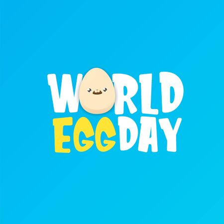 World egg day greeting card with vector funny cartoon cute smiling tiny egg character isolated on blue background. Egg day poster or banner  イラスト・ベクター素材