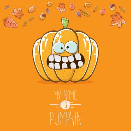 vector funny cartoon cute orange smiling pumkin isolated on orange background. My name is pumkin vector concept illustration. vegetable funky halloween or thanksgiving day character