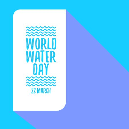 World water day greeting card or banner design template. International water day concept vector illustration with text and pure water background. Illustration