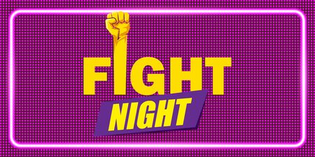 Fight night vector horizontal banner with text and strong fist. mma, wrestling or fight club emblem design template. fight label isolated on neon violet background