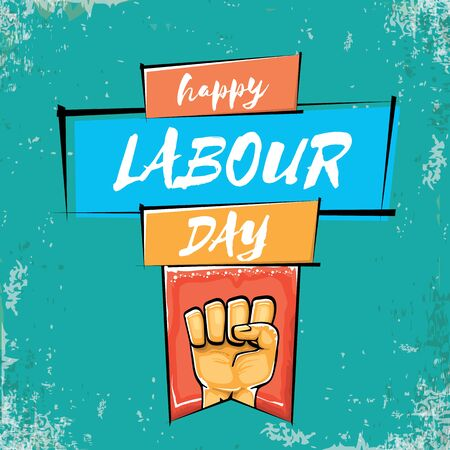 Happy labour day vector poster with strong orange fist isolated on grunge turquoise background. vector happy labor day background with man hand. red workers may day poster
