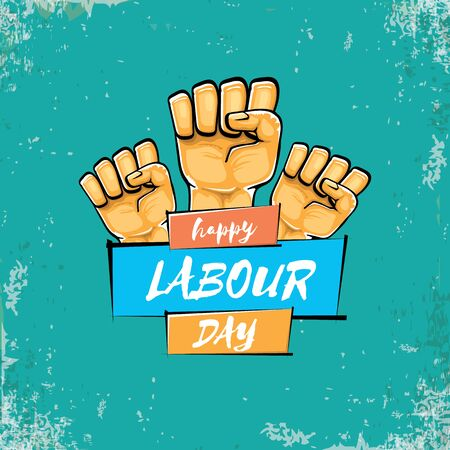 Happy labour day vector label with strong orange fist isolated on grunge turquoise background. vector happy labor day background with man hand. red workers may day poster