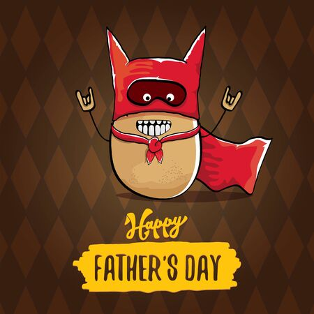 happy fathers day greeting card with cartoon father super potato isolated on brown background. fathers day vector label or icon with super dad potato Vettoriali