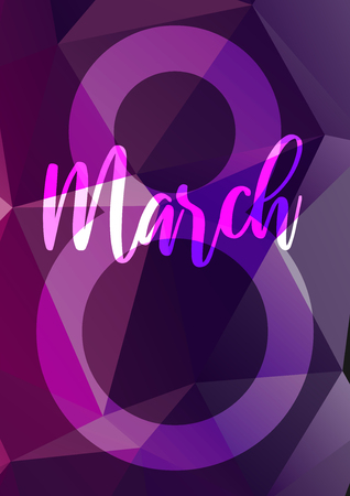 8 march internation womans day. Abstract neon glowing lettering with triangle poly background. Geometric