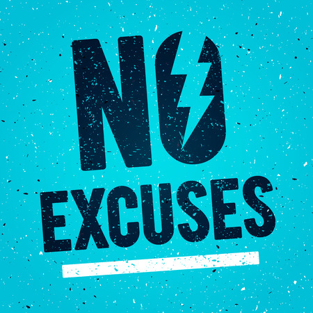 Vector Illustration Concept No Excuses. Fitness Gym Muscle Workout. Inspiring And Motivational Quote Poster. Typography On Grunge Texture Rough Background Vector Illustration