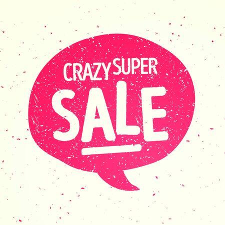 Vector illustration of retro speech bubble with crazy super sale message