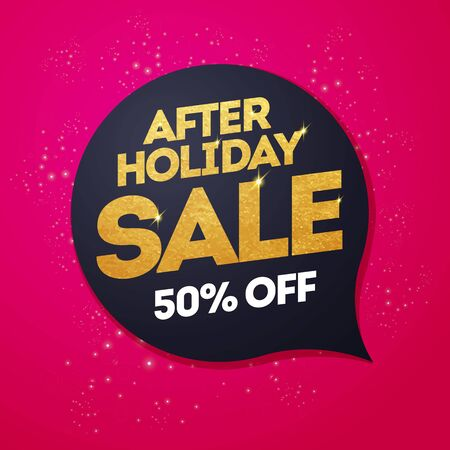 Vector Illustration After Holiday Sale, Discount Speech Bubble With Golden Text Иллюстрация