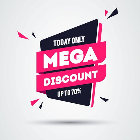 Vector Illustration Today Only Mega Discount Banner. Modern And Flat Style Offer Label.