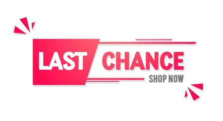 Vector illustration of modern last chance banner. Last minute offer to shop. Isolated web element.