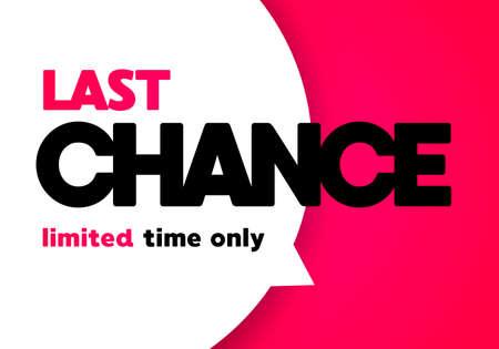 Vector Illustration Big Speech Bubble With Last Chance Text Illusztráció
