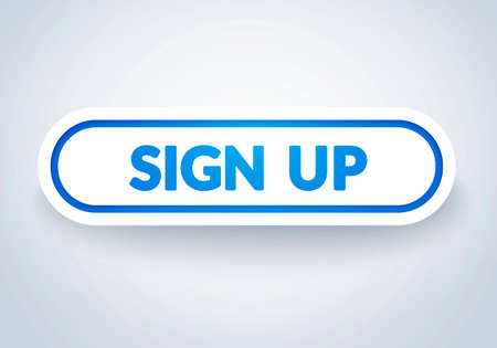 Vector Illustration Modern Sign Up Button With 3D Effect.
