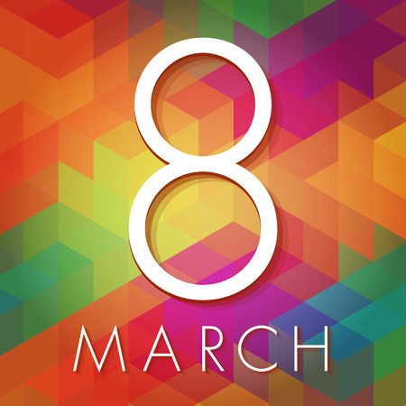 Beautiful and modern March 8 card on colorful triangles background  Ideal for greetings by email  The background can be used separately  Vector