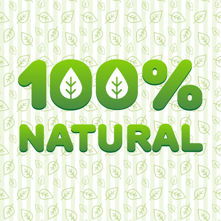 labeling: Volumetric sticker 100% natural» ecological direction on the background pattern of leaves. Vector illustration. Ideal to use for labeling of environmentally friendly products.
