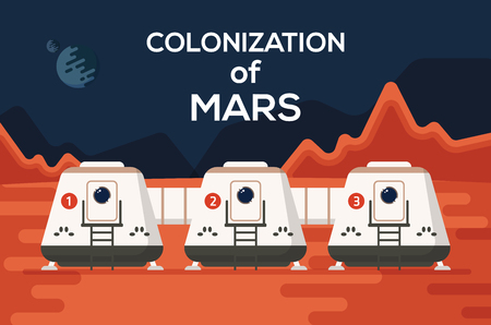 colonization: Good concept of Mars Colonization mission one. The future home for humans on the red planet.  Flat vector illustration. Trendy design.