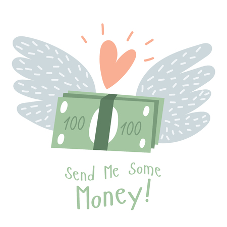 Illustration for money send between lovers. Asking for money. Herta angels wings and dollars and funny text. Ilustração