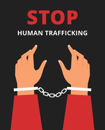 Stop human trafficking poster illustration. Arms in handcuffs.