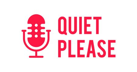 Podcast radio icon illustration. Studio table microphone with broadcast text  quiet please Webcast audio record concept