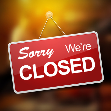 Door sign with sorry were closed text