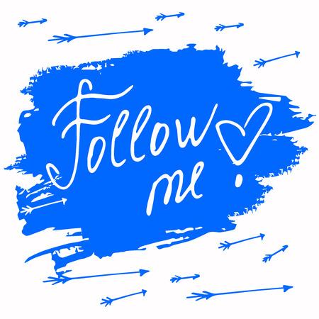 social net: Follow me. Social net. Vector illustration on blue background. Illustration