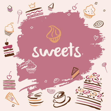 sweet background: Banner hand-drawn sweets. Confectionery background for shop, cafe. Illustration