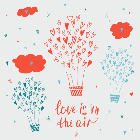 concept day: Hand drawn typography poster. Love is in the air. Stylish typographic poster design about love. Inspirational illustration. Used for greeting cards, posters, valentines day card or save the date card.