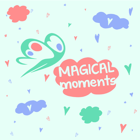good mood: Magical Moments. Good mood, head in the clouds.