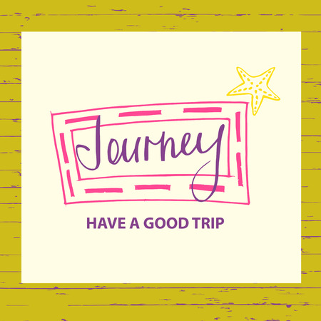 illustration for advertising: Illustration for advertising tourism companies, tour operators. Design logotype of cruise travel  on wood background. Journey have a good trip.