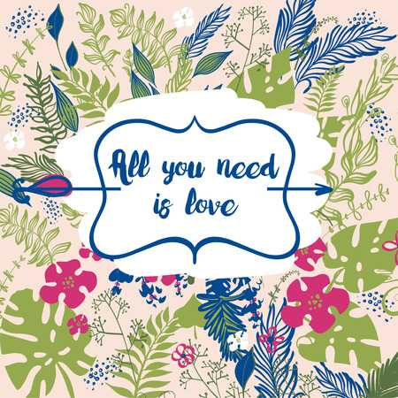Hand drawn poster with text All you need is love.
