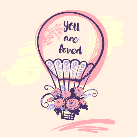 Hand drawn typography poster with balloon and text you are loved.