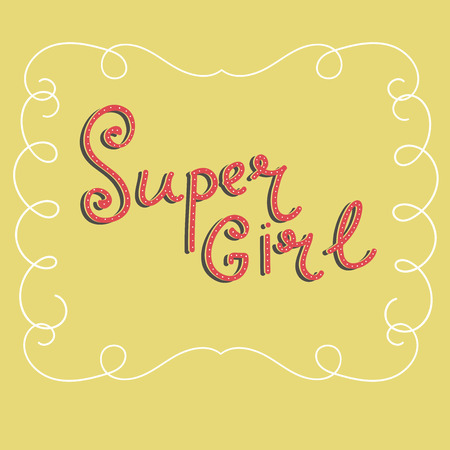 Hand drawn feminist lettering, super girl isolated in frame of swirls vector illustration.