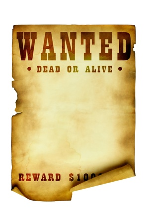 Vintage wanted poster isolated over white background photo