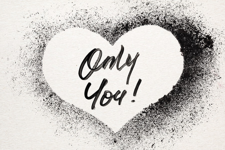 stenciled: Only you - Grunge stenciled heart. Graffiti style Valentines card