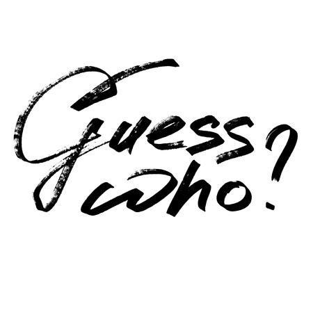 Rate wer? - handgezeichneter Markerstift-Schriftzug