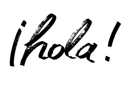 Hola! - Modern calligraphy, marker pen lettering. (Hola = Hello in Spanish)