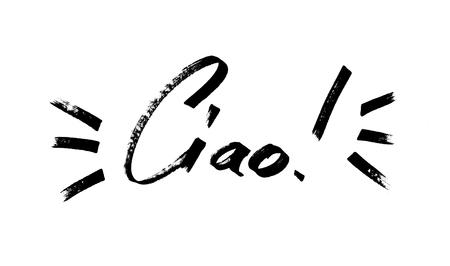 Ciao - Nowoczesna kaligrafia, ręcznie rysowane napis markerem. (ciao = Hello and Bye w języku włoskim)