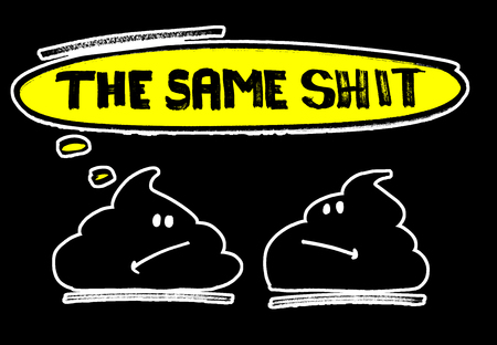 The same shit!  Funny print for t-shirt or poster. Black background Stock fotó - 113034821